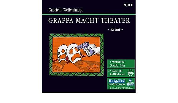 Grappa macht Theater: Maria Grappas 3. Fall (German Edition)
