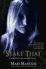 Stake That (A Blood Coven Vampire Novel) Paperback