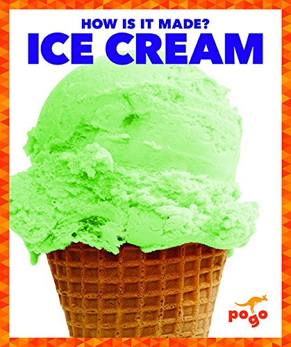 Ice Cream (How Is It Made?)