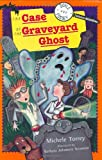 Doyle & Fossey #3: The Case of the Graveyard Ghost (Doyle and Fossey, Science Detectives)