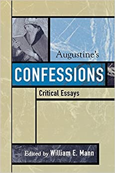 Augustine's Confessions (Critical Essays on the Classics Series) (2006-03-09)