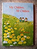 My Children, All Children, Dona Hoffman, 057003244X