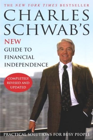 by-charles-schwab-charles-schwabs-new-guide-to-financial-independence-completely-r-rev-upd-2004-07-0