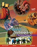 Bundle: Cultural Anthropology: the Human Challenge, 12th + Printed Access Card (Anthropology Resource Center) : Cultural Anthropology: the Human Challenge, 12th + Printed Access Card (Anthropology Resource Center), Haviland and Haviland, William A., 0495399876