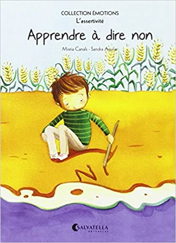 Apprendre à dire non (French) Paperback – September 15, 2015