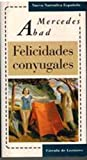 img - for Felicidades conyugales book / textbook / text book