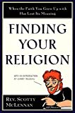 Finding Your Religion: When the Faith You Grew Up With Has Lost Its Meaning