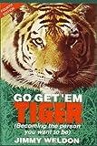 Go Get 'Em Tiger, Jimmy Weldon, 1449514634
