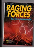 img - for Raging Forces: Earth in Upheaval book / textbook / text book
