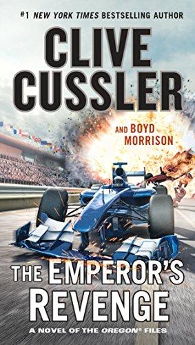 The Emperor's Revenge (The Oregon Files Book 11) (Series Monaco)