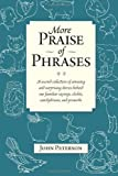 More Praise of Phrases, John Peterson, 1493565206