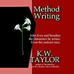 Method Writing | K.W. Taylor