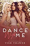 Amazon.com: Dance With Me: A modern retelling of The Twelve Dancing Princesses eBook: Thawer, Tish: Kindle Store