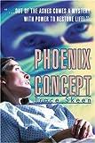 Phoenix Concept, Trace Skeen, 0595312683