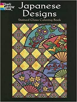 Japanese Designs Stained Glass Coloring Book Dover Design Marty Noble 9780486451756 Amazon Books