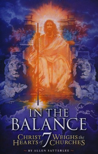 In the Balance: Christ Weighs the Hearts of 7 Churches PDF
