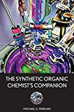img - for The Synthetic Organic Chemist's Companion by Michael C. Pirrung (2007-07-27) book / textbook / text book