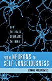 From Neurons to Self-Consciousness, Bernard Korzeniewski, 1616142278
