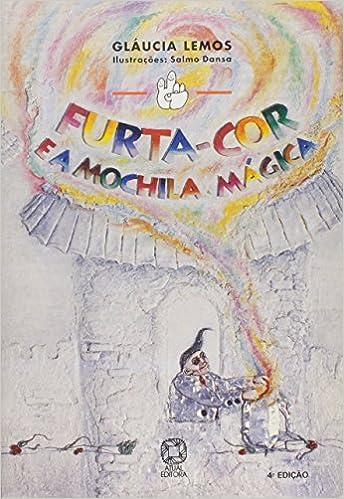 Furta-Cor E A Mochila Mágica - Coleção Mindinho E Seu Vizinho (Em Portuguese do Brasil): Glaucia Leal: 9788570569356: Amazon.com: Books