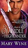 How to Handle a Highlander (The Sutherlands Scottish Historical Romance Series) by  Mary Wine in stock, buy online here