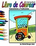 Costumbres y Tradiciones: Libro de Colorear / Coloring Book (Coleccion de Puerto Rico) (Volume 3) (Spanish Edition)