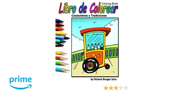 Costumbres y Tradiciones: Libro de Colorear / Coloring Book ...