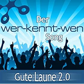 der wer kennt wen song radio edit gute laune 2 0 mp3 downloads. Black Bedroom Furniture Sets. Home Design Ideas