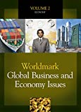 Worldmark Global Business and Economy Issues: 2 volume set
