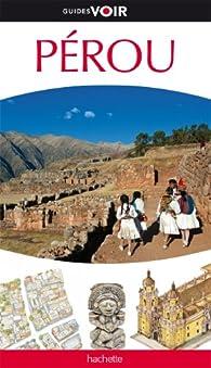 Guides Voir Pérou par Guide Voir