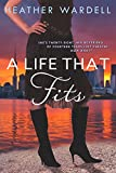 A Life That Fits (Toronto Collection Book 5)