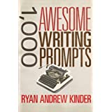 1,000 Awesome Writing Prompts