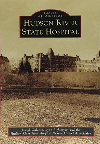 Hudson River State Hospital (Images of America)