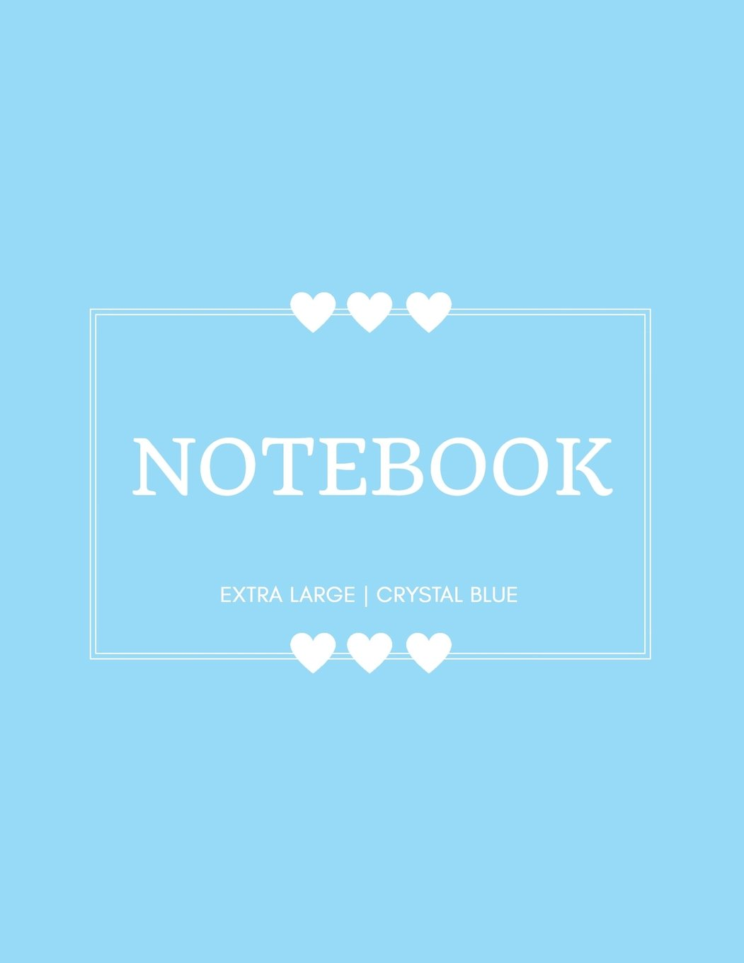 Read Online Notebook Extra Large: Crystal Blue: Notebook 8.5 x 11: Notebook 400 Pages pdf