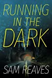 img - for Running in the Dark book / textbook / text book