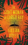 Image of The Goat Woman of Largo Bay: A Novel (A Shadrack Myers Mystery)