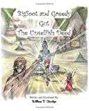 Bigfoot And Greedy Gut: The Unselfish Deed