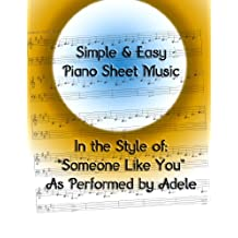 Simple & Easy Piano Sheet Music: In the Style of Someone Like You by Adele