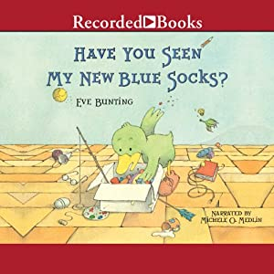 Have You Seen My New Blue Socks? Audiobook