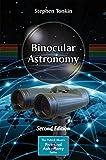 Binocular Astronomy (The Patrick Moore Practical Astronomy Series)