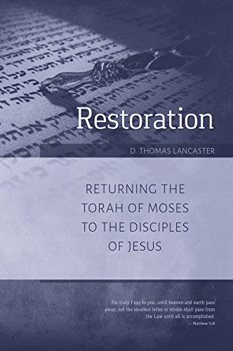 Restoration: Returning the Torah of God to the Disciples of Jesus