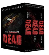 Box Set: Tell Me When I'm Dead: The Complete Trilogy