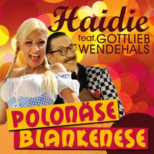 Polonäse blankenese (just 4 fun mix) by haidie feat. Gottlieb.