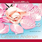 Coming Up Roses | Catherine Anderson