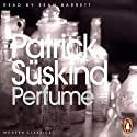Perfume: The Story of a Murderer Audiobook by Patrick Suskind Narrated by Sean Barrett
