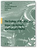 The Ecology of Mycobacteria: Impact on Animal's and Human's Health