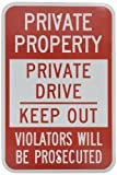 SmartSign 3M Engineer Grade Reflective Sign, Legend''Private Property - Private Drive Keep Out'', 18'' high x 12'' wide, Red on White
