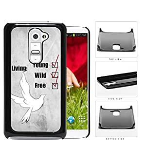 Young Wild And Free Checklist And White Dove Hard Plastic Snap On Cell Phone Case LG G2