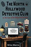 The North Hollywood Detective Club in The Case of the Hollywood Art Heist by  Mike Mains in stock, buy online here