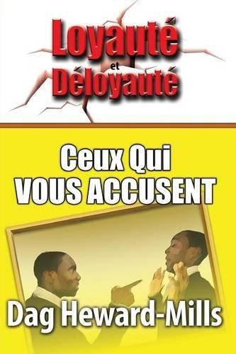 Ceux Qui Vous Accusent (French Edition)