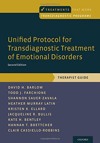 Unified Protocol for Transdiagnostic Treatment of Emotional Disorders: Therapist Guide (Treatments That Work)